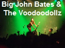 Big John Bates & The Voodoodollz